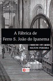 a-fabrica-de-ferro-s-joao-do-ipanema
