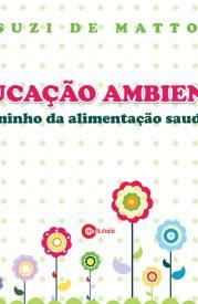 educacao-ambiental-caminho-da-alimentacao-saudavel