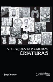 AS_CINQUENTA_PRIMEIRAS_CRIATURAS_1355944223B