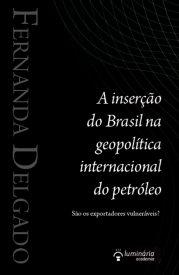 a-insercao-do-brasil-na-geopolitica