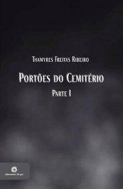 capa_-_thamyres_freitas_ribeiro_-_portoes_do_cemiterio-partei_-_15-09-16-page-001