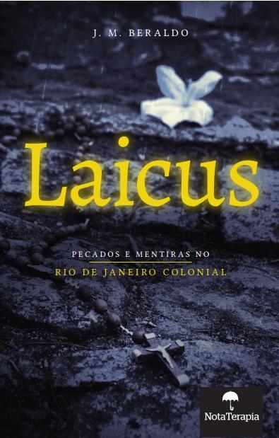 Laicus - Pecados e Mentiras no Rio de Janeiro Colonial