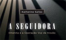 A Seguidora, de Katherine Salles, no Facebook.