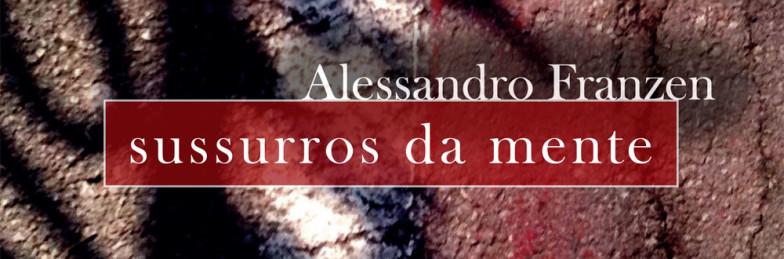 Sussurros da mente, de Alessandro Franzen