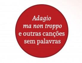 Angélica Amâncio e Adagio ma non troppo e outras canções sem palavras
