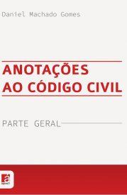 Capa_Ver_Daniel_Machado_Gomes_Anotacoes_ao_Codigo_Civil_18_05_17-site